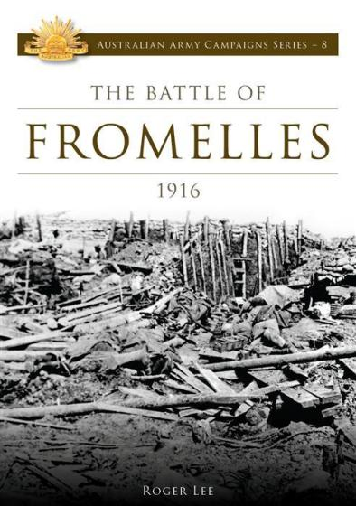 Image for The Battle of Fromelles 1916 #8 Australian Army Campaigns Series