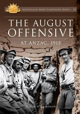 Image for The August Offensive at Anzac 1915 #10 Australian Army Campaigns Series