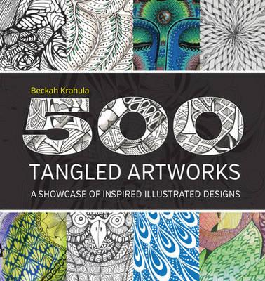 Image for 500 Tangled Artworks : A Showcase of Inspired Illustrated Designs