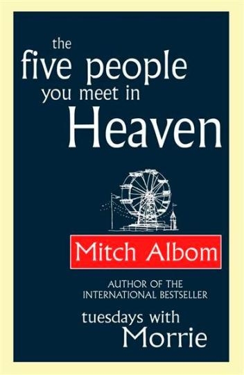 Image for The Five People You Meet in Heaven [used book]