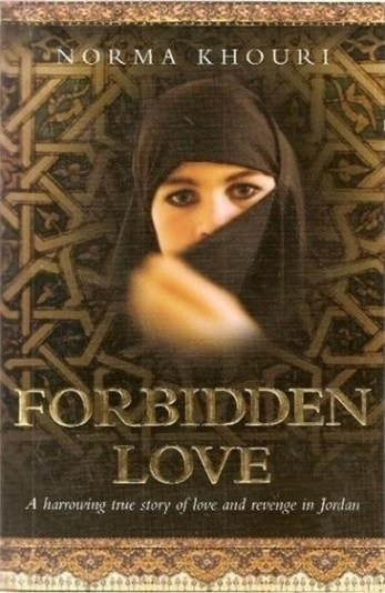 Image for Forbidden Love : A Harrowing True Story of Love and Revenge in Jordan [used book]