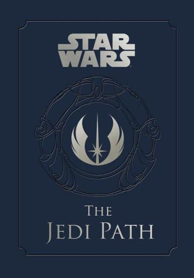 Image for Star Wars - The Jedi Path: A Manual for Students of the Force