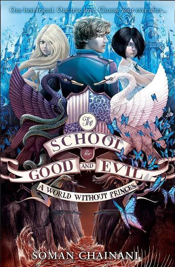 Image for A World without Princes #2 School for Good and Evil