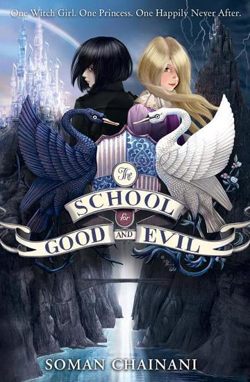 Image for The School for Good and Evil #1 The School for Good and Evil