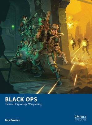 Image for Black Ops: Tactical Espionage Wargaming #10 Osprey War Games ***TEMPORARILY oUT OF STOCK***