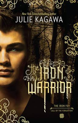 Image for The Iron Warrior #10 The Iron Fey Series
