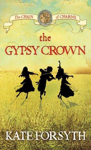Image for The Gypsy Crown #1 The Chain of Charms