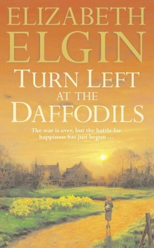 Image for Turn Left at the Daffodils [used book]