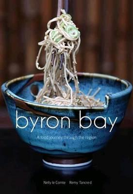 Image for Byron Bay: A Food Journey Through the Region