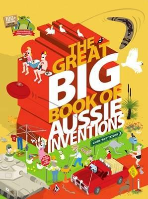 Image for The Great Big Book of Aussie Inventions