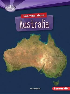 Image for Learning about Australia: Searchlight Books Do You Know the Continents?