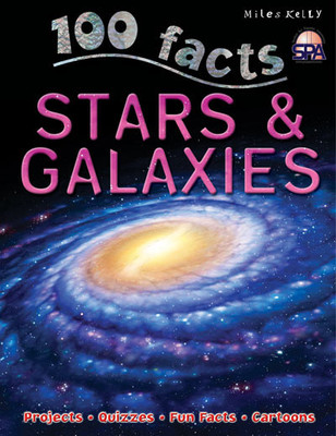 Image for Stars and Galaxies # 100 Facts, Projects, Quizzes, Fun Facts