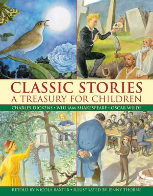 Image for Classic Stories: A Treasury for Children # Charles Dickens, William Shakespeare, Oscar Wilde
