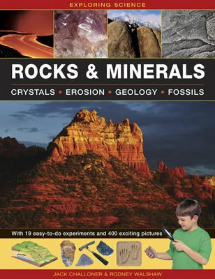 Image for Exploring Science Rocks and Minerals : Crystals, Erosion, Geology, Fossils