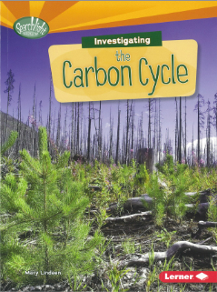 Image for Investigating the Carbon Cycle # Searchlight Books What Are Earth's Cycles?