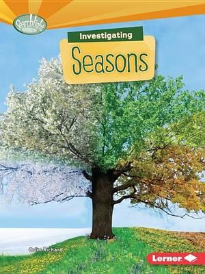 Image for Investigating Seasons # Searchlight Books What Are Earth's Cycles?