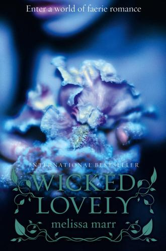 Image for Wicked Lovely #1 Wicked Lovely Series [used book]