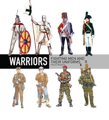 Image for Warriors: Fighting Men and Their Uniforms