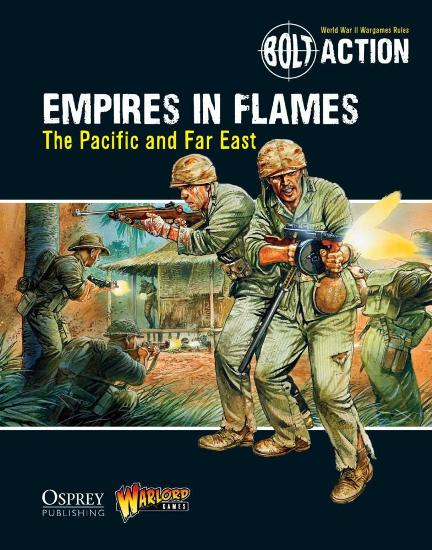 Image for Empires in Flames: The Pacific and Far East #11 Osprey Bolt Action