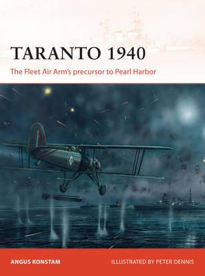 Image for Taranto 1940: The Fleet Air Arm's Precursor to Pearl Harbor #288 Osprey Campaign