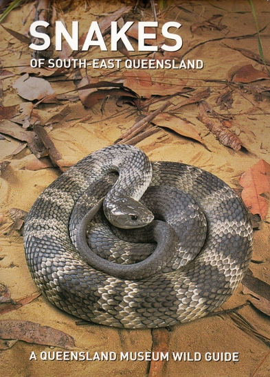 Image for Snakes of South-East Queensland: A Queensland Museum Pocket Wild Guide