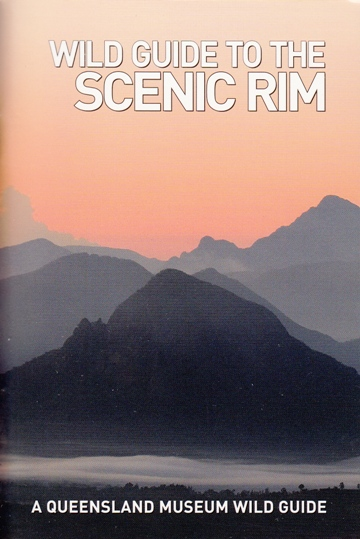 Image for Wild Guide to the Scenic Rim: A Queensland Museum Pocket Wild Guide