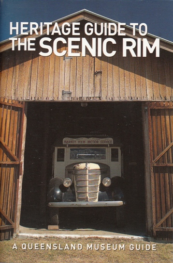 Image for Heritage Guide to the Scenic Rim: A Queensland Museum Pocket Guide