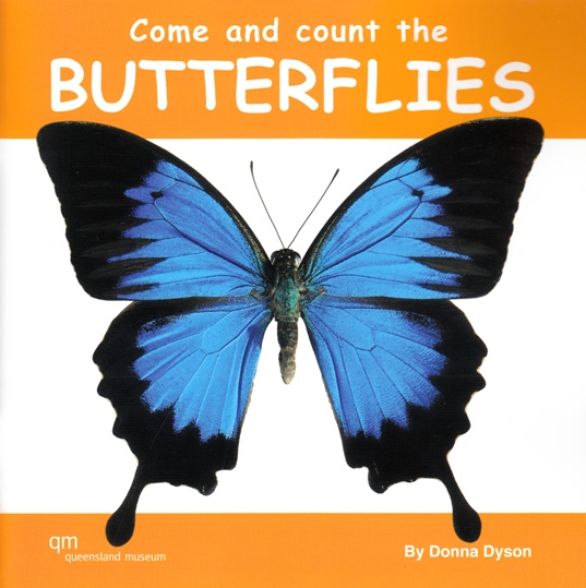 Image for Come and Count the Butterflies!: A Queensland Museum Children's Book