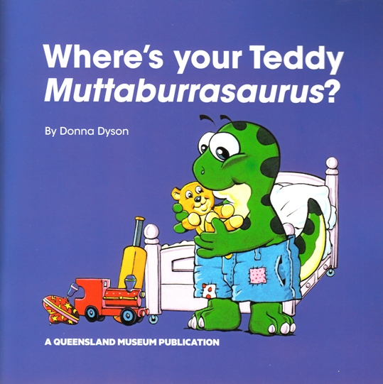 Image for Where's Your Teddy Muttaburrasaurus?: A Queensland Museum Children's Book