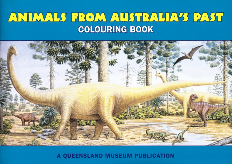 Image for Animals from Australia's Past Colouring Book + Set of 12 Colour Felt Pens: A Queensland Museum Children's Book