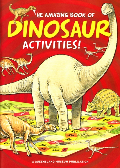 Image for The Amazing Book of Dinosaur Activities + glue stick, safety scissors and play tokens: A Queensland Museum Children's Book