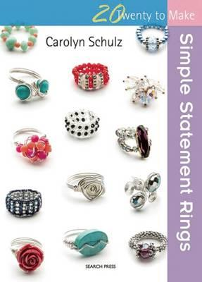 Image for Simple Statement Rings: Twenty to Make
