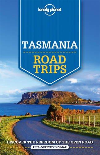 Image for Tasmania Road Trips : Lonely Planet Travel Guide [with pull-out driving map]