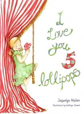 Image for I Love You 5 Lollipops