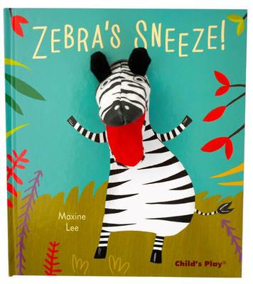 Image for Zebra's Sneeze! Pardon Me!