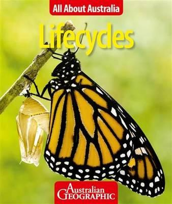Image for Lifecycles: All About Australia # Australian Geographic