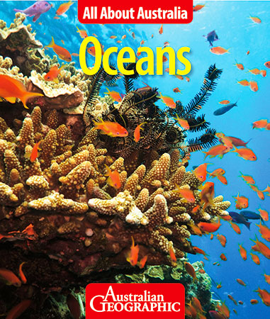 Image for Oceans: All About Australia # Australian Geographic