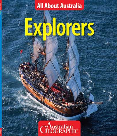 Image for Explorers: All About Australia # Australian Geographic