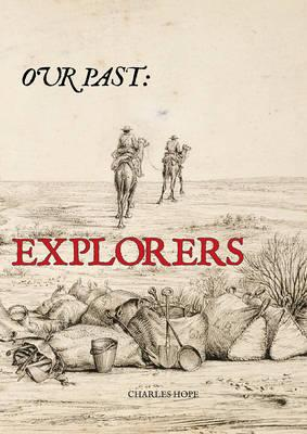 Image for Our Past: Explorers