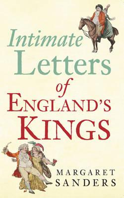 Image for Intimate Letters of England's Kings