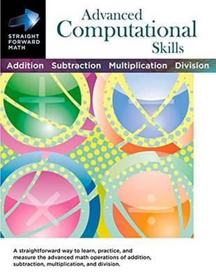 Image for Advanced Computational Skills: Straight Forward Math