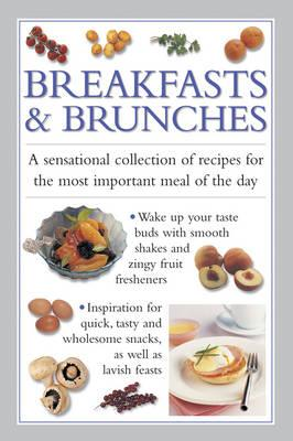 Image for Breakfasts and Brunches: a sensational collection of recipes for the most important meal of the day