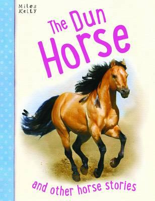 Image for The Dun Horse and other horse stories