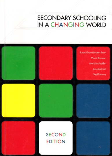 Image for Secondary Schooling in a Changing World 2nd Edition [used book]