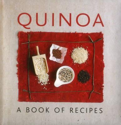 Image for Quinoa: A Book of Recipes
