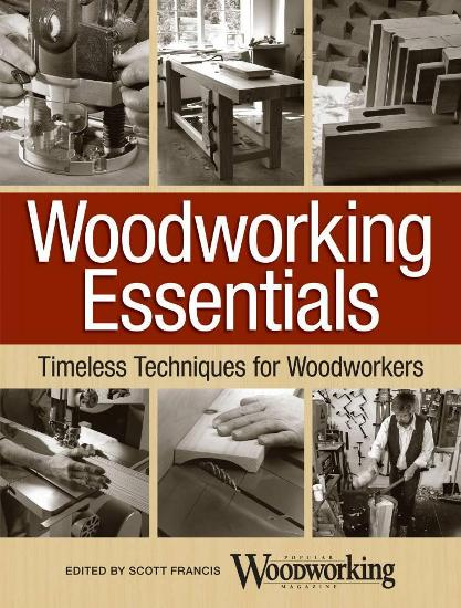 Image for Woodworking Essentials: Timeless Techniques for Woodworkers