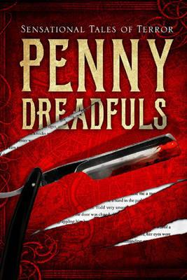 Image for Penny Dreadfuls 20in1 Sensational Tales of Terror Anthology