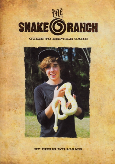 Image for The Snake Ranch Guide to Reptile Care