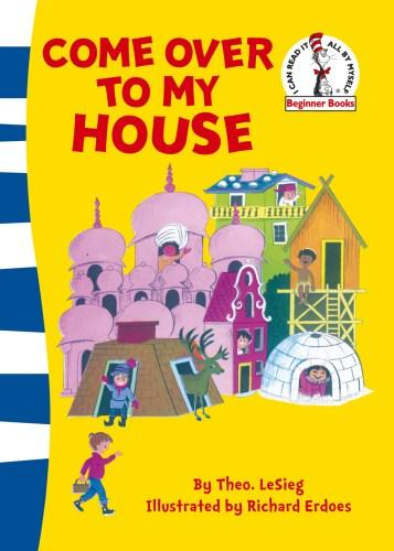 Image for Come Over to My House # Dr. Seuss Beginner Books Green Back