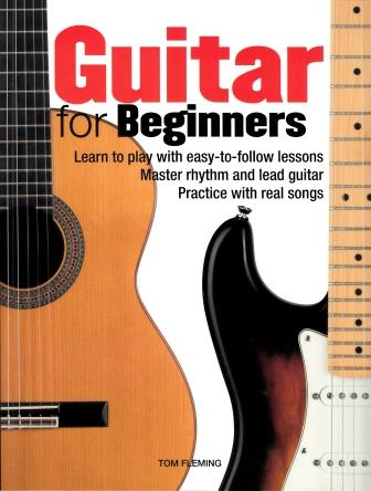 Image for Guitar for Beginners: Learn to play with easy-to-follow lessons, Master rhythm and lead guitar, Practice with real songs
